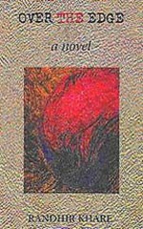Over the Edge: A Novel