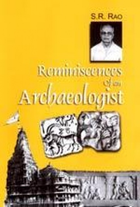 Reminiscences of an Archaeologist