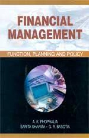 Financial Management: Function, Planning and Polity