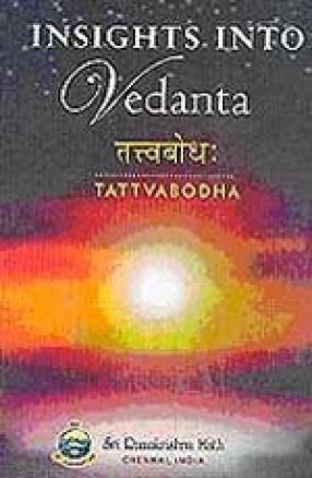Insights into Vedanta: Tattvabodha
