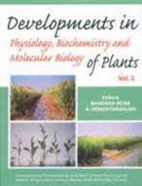 Developments in Physiology Biochemistry and Molecular Biology of Plants (Volume II)