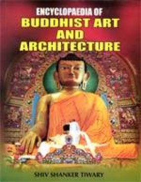 Encyclopaedia of Buddhist Art and Architecture