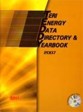 TERI Energy Data Directory and Yearbook 2007 (Containing Data for 2005/06) (With CD)