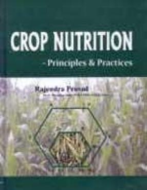 Crop Nutrition: Principles and Practices