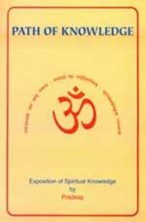 Path of Knowledge: Exposition of Spiritual Knowledge