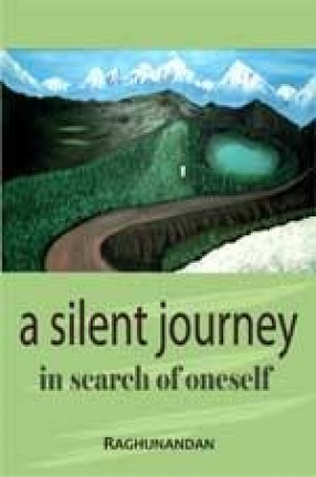 A Silent Journey in Search of Oneself