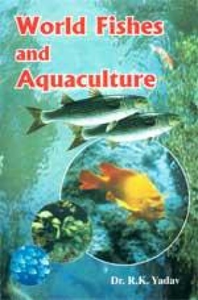 World Fishes and Aquaculture
