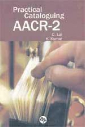 Practical Cataloguing AACR-2