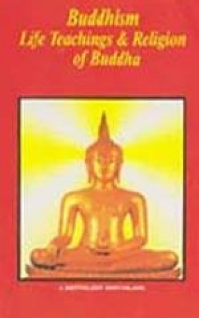 Budhism Life Teaching & Religion of Budha