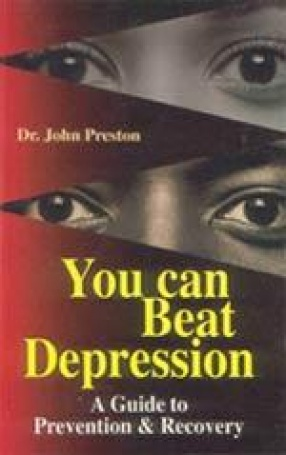 You Can Beat Depression: A Guide to Prevention and Recovery