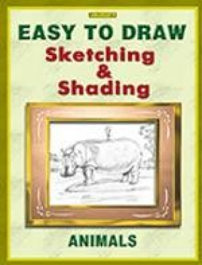 Easy to Draw: Sketching and Shading: Animals