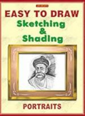 Easy to Draw Sketching and Shading: Portaits