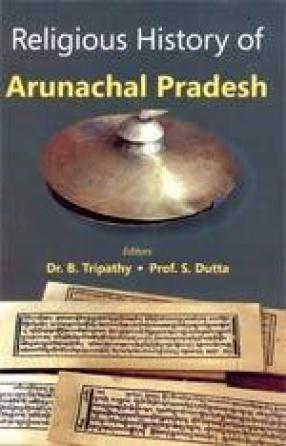 Religious History of Arunachal Pradesh
