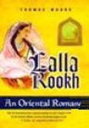 Lalla Rookh-An Oriental Romance