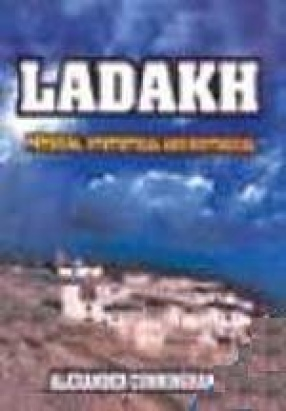 Ladakh: Physical Statistical and Historical