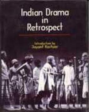 Indian Drama in Retrospect