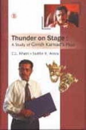 Thunder on Stage: A Study of Girish Karnad's Plays