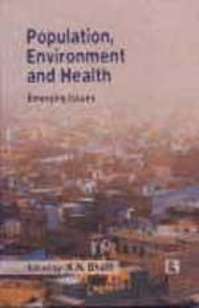 Population, Environment and Health: Emerging Issues