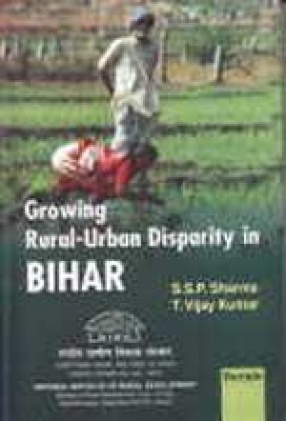 Growing Rural-Urban Disparity in Bihar