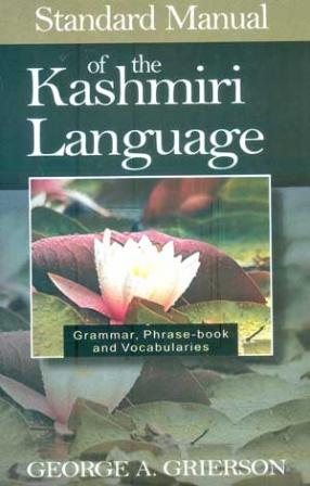 Standard Manual of the Kashmiri Language