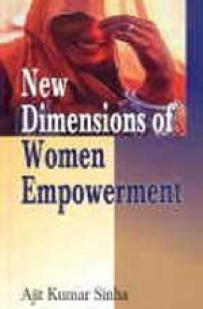 New Dimensions of Women Empowerment