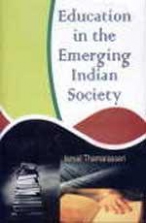 Education in the Emerging Indian Society