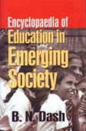 Encyclopaedia of Education in Emerging Society (In 3 Volumes)