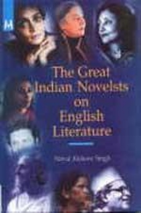 The Great Indian Novelists on English Literature