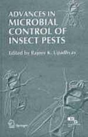 Advances in Microbial Control of Insect Pests