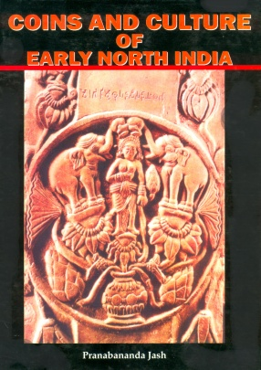 Coins and Culture of Early North India