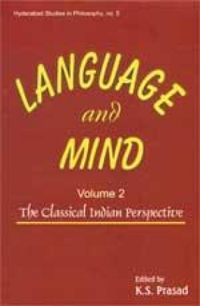 Language and Mind: The Classical Indian Perspective (Volume 2)