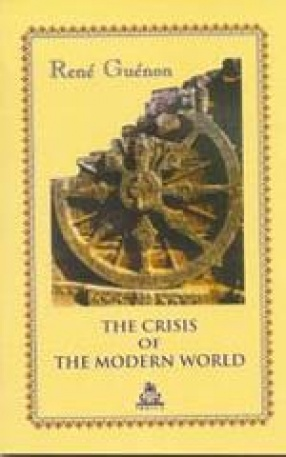 The Crisis of The Modern World
