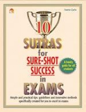 10 Sutras for Sure-Shot Success in Exams