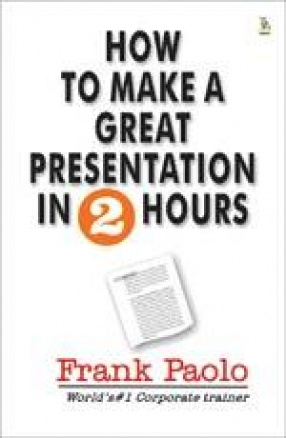 How to Make a Great Presentation In 2 Hours