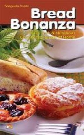 Bread Bonanza: Bake Fresh and Nutritious Continental Bread at Home