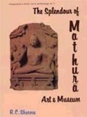 The Splendour of Mathura Art and Museum