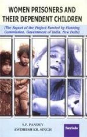 Women Prisoners and their Dependent Children