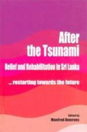 After the Tsunami: Relief and Rehabilitation in Sri Lanka