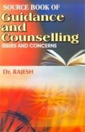 Source Book of Guidance and Counselling: Issues and Concerns