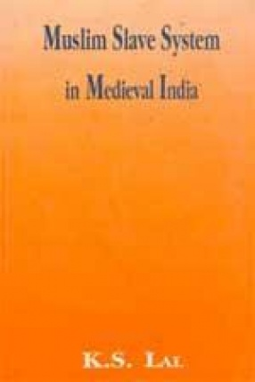 Muslim Slave System in Medieval India