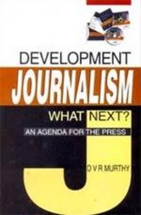 Development Journalism: What Next?
