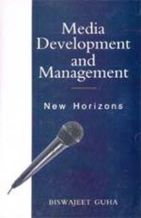 Media Development and Management: New Horizons