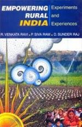 Empowering Rural India: Experiments and Experiences