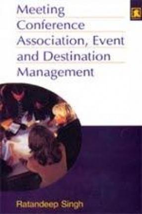 Meeting, Conference, Association, Event and Destination Management