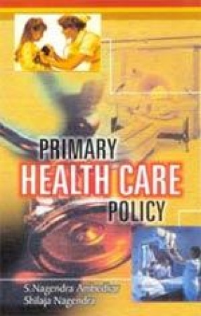 Primary Health Care Policy: Issues and Trends