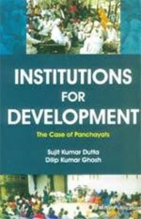 Institutions for Development: The Case of Panchayats