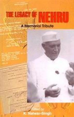 The Legacy of Nehru: A Memorial Tribute