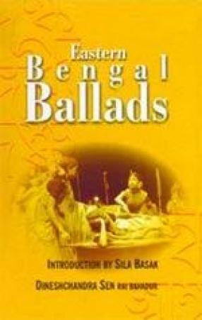 Eastern Bengal Ballads (In 4 Volumes)