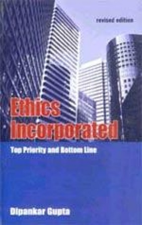 Ethics Incorporated: Top Priority and Bottom Line