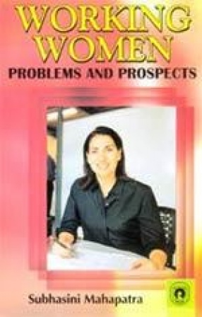 Working Women: Problems and Prospects